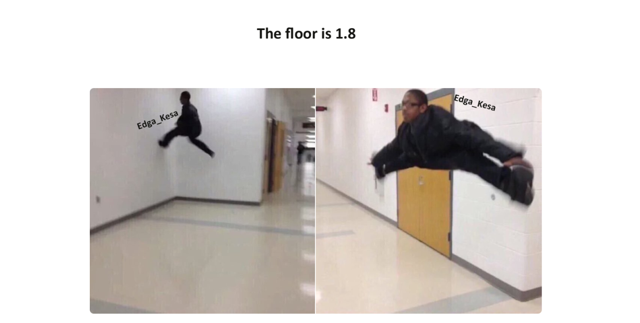 The floor is 1.8